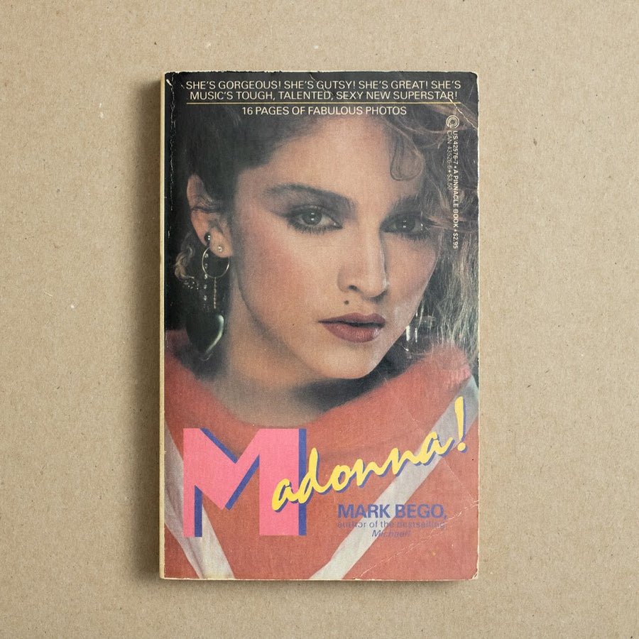 Madonna! by Mark Bego, Pinnacle Books, Paperback from A GOOD USED BOOK.