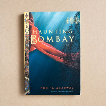 Haunting Bombay by Shilpa Agarwal , Soho Books, Trade Softcover from A GOOD USED BOOK.