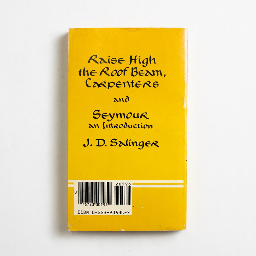 Raise High the Roof Beam, Carpenters and Seymour: an Introduction (Bantam) by J.D. Salinger