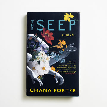 The Seep by Chana Porter, Soho Press, Hardcover w. Dust Jacket from A GOOD USED BOOK.  2020 1st Edition Literature