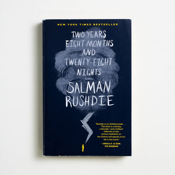 Two Years Eight Months and Twenty-Eight Nights by Salman Rushdie, Random House Books, Trade Softcover from A GOOD USED BOOK.  2015 1st Printing Genre