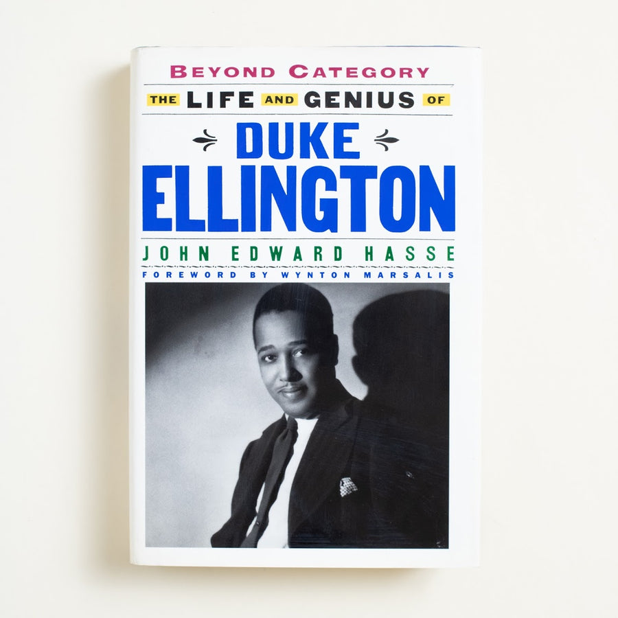 The Life and Genius of Duke Ellington by John Edward Hasse, Simon & Schuster, Hardcover w. Dust Jacket from A GOOD USED BOOK.  1993 1st Edition Culture