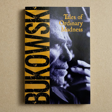 Tales of Ordinary Madness by Charles Bukowski, City Lights Books, Trade Softcover from A GOOD USED BOOK.