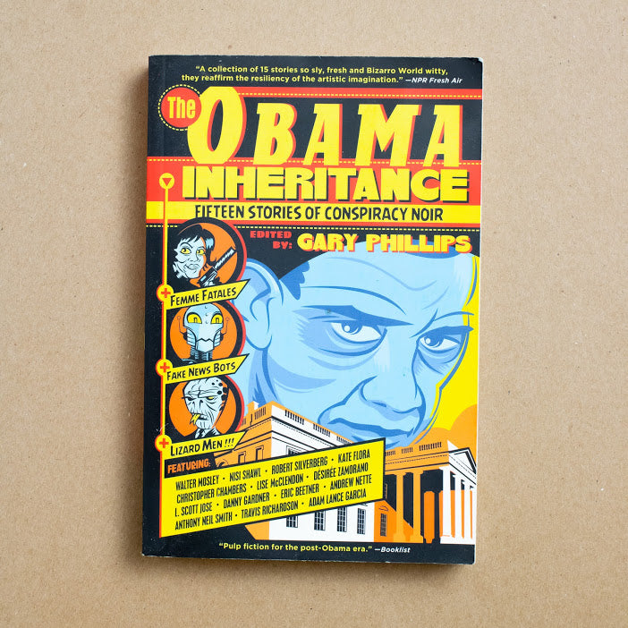The Obama Inheritance edited by Gary Phillips, Three Rooms Press, Trade Softcover from A GOOD USED BOOK.