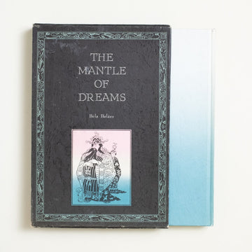The Mantle of Dreams by Bela Balazs, Kodansha, Hardcover w. Slipcase from A GOOD USED BOOK.  1974 1st Edition Genre Fiction