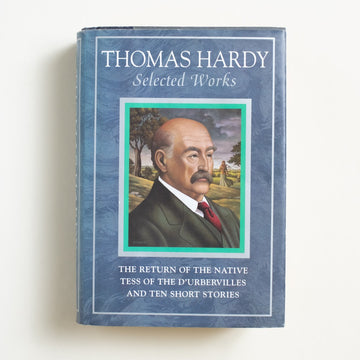 Selected Works by Thomas Hardy, Gramercy Books, Hardcover w. Dust Jacket from A GOOD USED BOOK.  1995 1st Edition Classics The Return of the Native, Tess of the D'Urbervilles