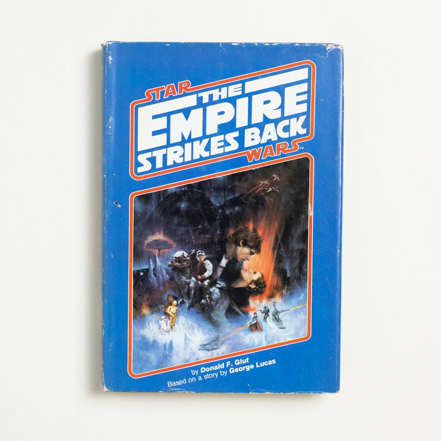 The Empire Strikes Back by Donald F. Glut, Del Ray Books, Hardcover w. Dust Jacket from A GOOD USED BOOK.  1980 Book Club Edition Genre Star Wars