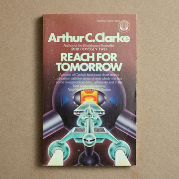 Reach for Tomorrow by Arthur C. Clarke, Ballantine Books, Paperback from A GOOD USED BOOK.