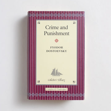 Crime and Punishment (Collector's Library) by Fyodor Dostoevsky, Barnes and Noble Books, Small Hardcover w. Dust Jacket from A GOOD USED BOOK.  2004 4th Printing Classics