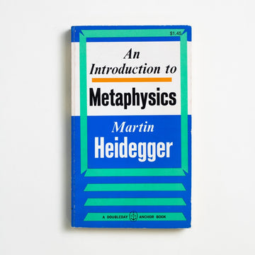 An Introduction to Metaphysics by Martin Heidegger, Doubleday Anchor, Paperback from A GOOD USED BOOK. Often hailed as