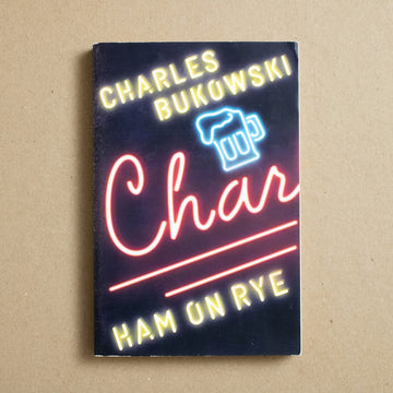 Ham on Rye by Charles Bukowski, Ecco Books, Trade Softcover from A GOOD USED BOOK.