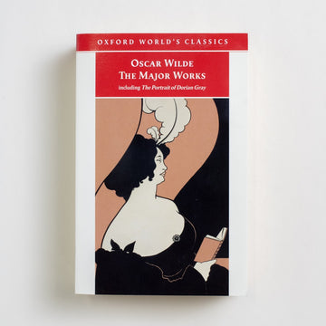 The Major Works including The Portrait of Dorian Gray by Oscar Wilde, Oxford University Press, Trade Softcover from A GOOD USED BOOK.  1989 1st Printing Classics