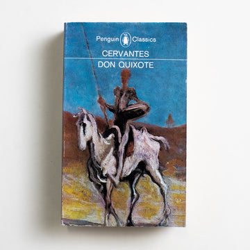 Don Quixote by Miguel de Cervantes, Penguin Classics, Paperback from A GOOD USED BOOK.  1981 No Stated Printing Classics