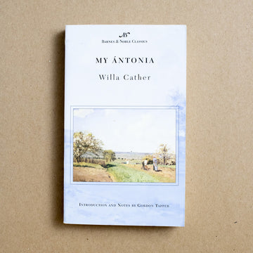 My Antonia by Willa Cather, Barnes and Noble Classics, Paperback from A GOOD USED BOOK.