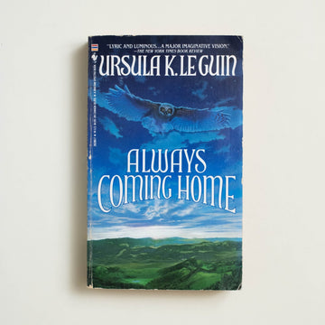 Always Come Home by Ursula K. Le Guin, Bantam Books, Paperback from A GOOD USED BOOK.