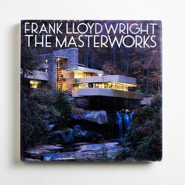 Frank Lloyd Wright: The Masterworks edited by David Larkin, Rizzoli, Large Hardcover w. Dust Jacket from A GOOD USED BOOK.  1993 No Stated Printing Art