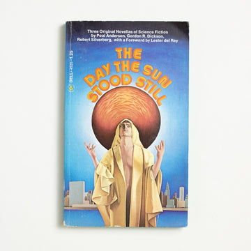 The Day the Sun Stood Still by Poul Anderson, Dell Publishing, Paperback from A GOOD USED BOOK.