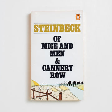 Of Mice and Men and Cannery Row by John Steinbeck, Penguin Books, Paperback from A GOOD USED BOOK.  1980 No Stated Printing Literature California