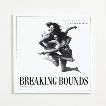 Breaking Bounds by Lois Greenfield, Chronicle Books, Large Trade Softcover from A GOOD USED BOOK.  1992 1st Printing Art Dance