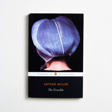 The Crucible (Trade) by Arthur Miller, Penguin Books, Trade Softcover from A GOOD USED BOOK.  2003 No Stated Printing Literature