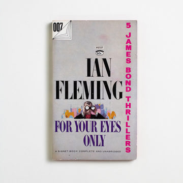 For Your Eyes Only (Signet) by Ian Fleming, Signet Books, Paperback from A GOOD USED BOOK.  1960 22nd Printing Genre James Bond