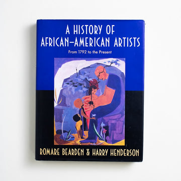 A History of African-American Artists: Fromt 1792 to the Present by Romare Bearden, Pantheon Books, Oversize Hardcover w. Dust Jacket from A GOOD USED BOOK. Alma Thomas / Henry Ossawa Tanner  Augusta Savage / Jacob Lawrence Aaron Douglas / Elizabeth Catlett Lois Mailou Jones / Norman Lewis 1992 3rd Printing Art readingbrb, Alma Thomas, Henry Ossawa Tanner , Augusta Savage, Jacob Lawrence, Aaron Douglas, Elizabeth Catlett, Lois Mailou Jones, Norman Lewis