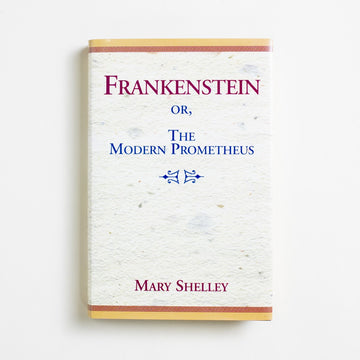 Frankenstein or, The Modern Prometheus by Mary Shelley, Xlibris, Hardcover w. Dust Jacket from A GOOD USED BOOK.  1998 No Stated Printing Classics