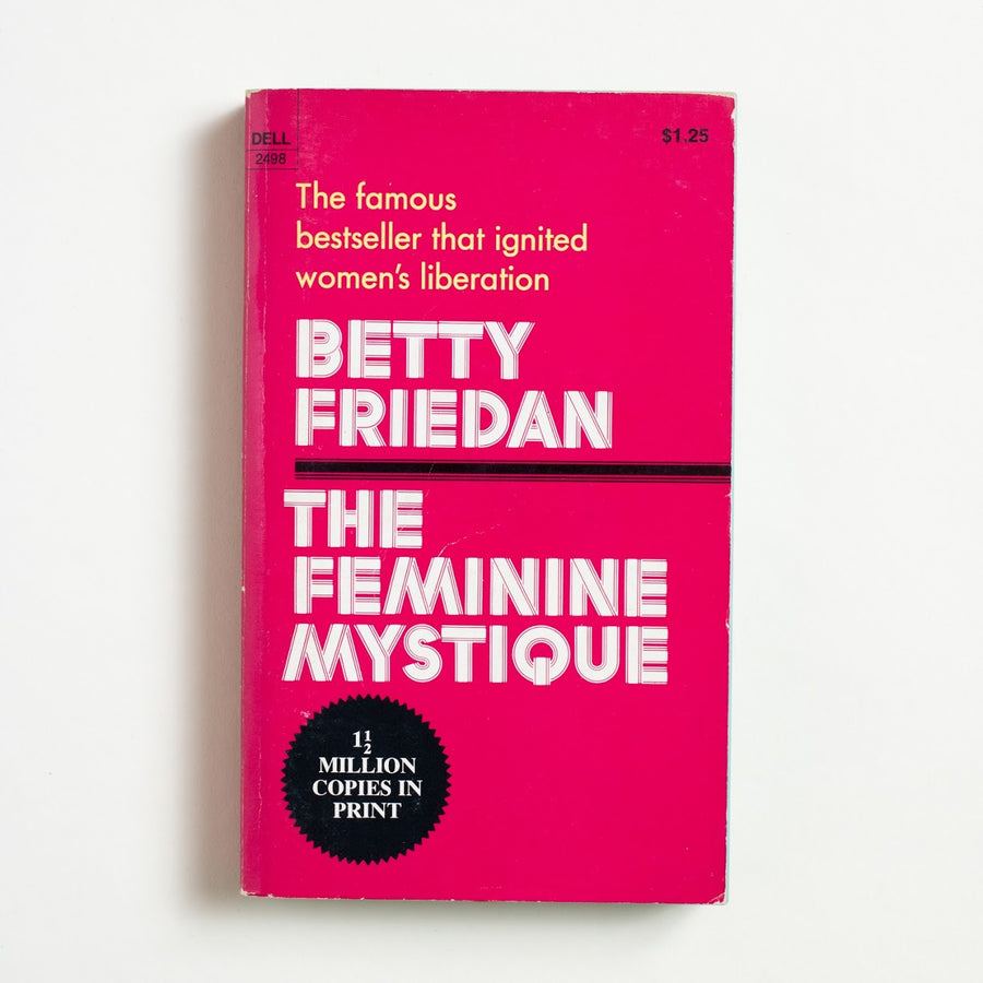 The Feminine Mystique by Betty Friedan, Dell Publishing, Paperback from A GOOD USED BOOK.  1971 3rd Printing Non-Fiction Feminism