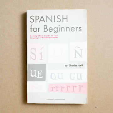 Spanish for Beginners by Charles Duff, HarperPerennial, Trade Softcover from A GOOD USED BOOK.