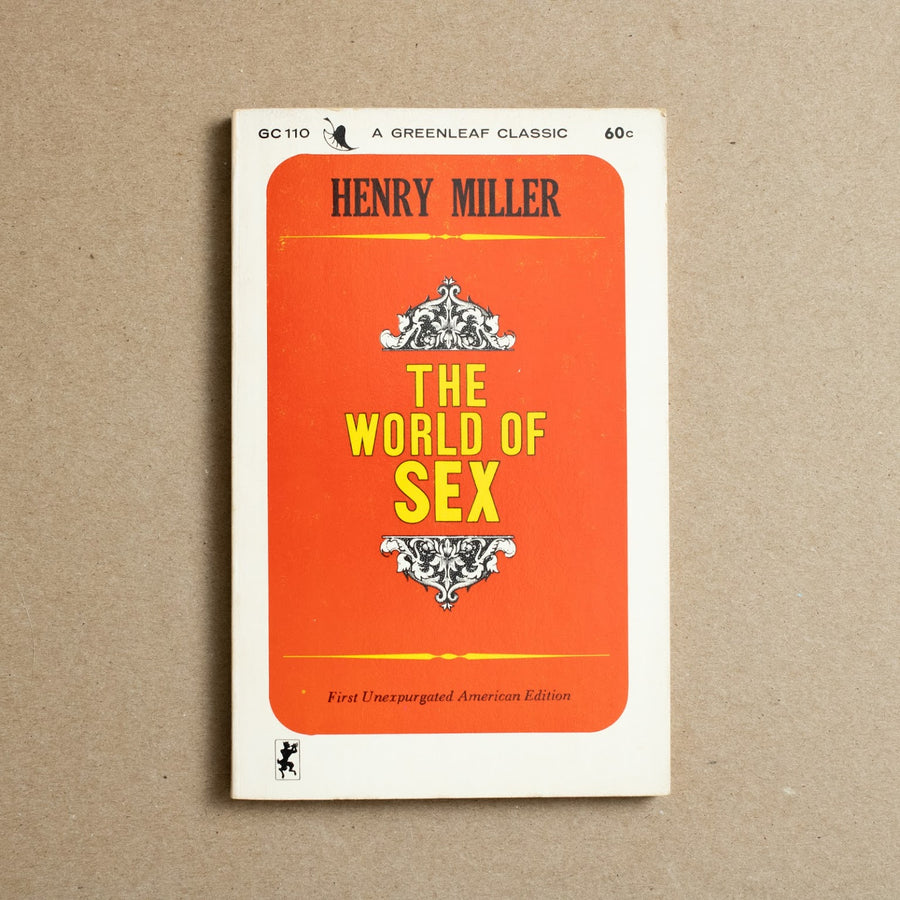 The World of Sex by Henry Miller, Greenleaf Classics, Paperback from A GOOD USED BOOK.