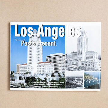 Los Angeles: Past & Present by George R. Jezek, George Ross Jezek, Large Hardcover w. Dust Jacket from A GOOD USED BOOK.