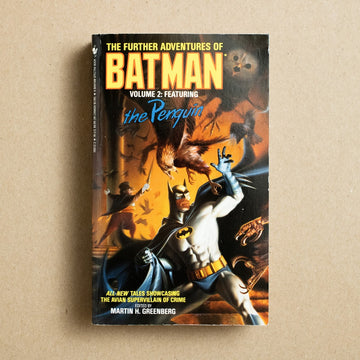 The Further Adeventures of Batman Volume 2: Featuring the Penguin by Martin H. Greenberg, Bantam Books, Paperback from A GOOD USED BOOK.
