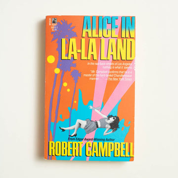 Alice in La-La Land by Robert Campbell, Pocket Books, Paperback from A GOOD USED BOOK.