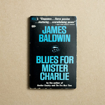 Blues for Mister Charlie by James Baldwin, Dell Publishing, Paperback from A GOOD USED BOOK.