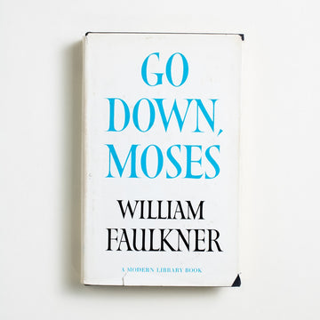 Go Down, Moses (Modern Library) by William Faulkner, Modern Library, Small Hardcover w. Dust Jacket from A GOOD USED BOOK.  1970 No Stated Printing Literature