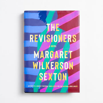 The Revisioners by Margret Wilkerson Sexton, Counterpoint Press, Hardcover w. Dust Jacket from A GOOD USED BOOK.  2019 1st Edition Literature Black Literature