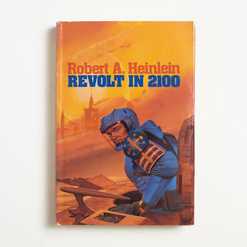 Revolt in 2100 by Robert A. Heinlein, Baen Books, Hardcover w. Dust Jacket from A GOOD USED BOOK.  1981 No Stated Printing Genre