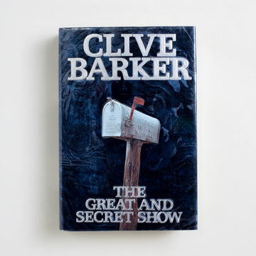 The Great and Secret Show by Clive Barker, Harper & Row, Hardcover w. Dust Jacket from A GOOD USED BOOK.  1989 1st Edition, 1st Printing Genre Horror