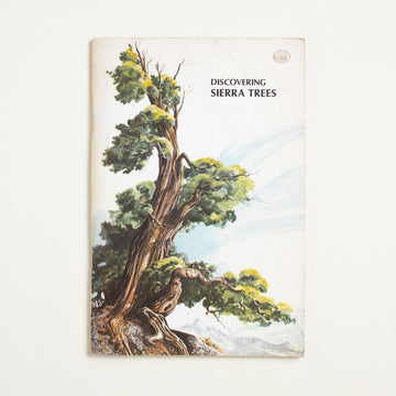 Discovering Sierra Trees by Stephen F. Arno, Yosemite Natural History Association, Booklet from A GOOD USED BOOK.  1973 No Stated Printing Culture California