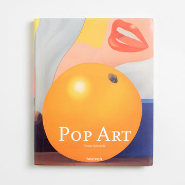 Pop Art by Tilman Osterold, Taschen, Large Flexibound Softcover from A GOOD USED BOOK.  2003 No Stated Printing Art