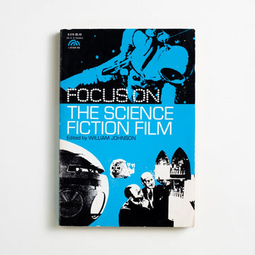 Focus on the Science Fiction Film edited by William Johnson, Prentice-Hall, Trade Softcover from A GOOD USED BOOK.  1972 1st Edition Art