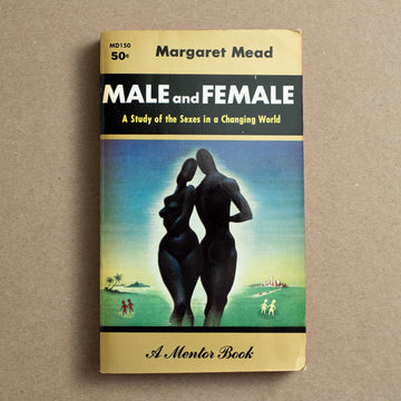 Male and Female by Margaret Mead, Mentor Books, Paperback from A GOOD USED BOOK.