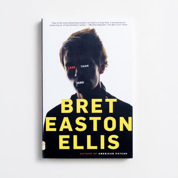 Less Than Zero (Trade) by Bret Easton Ellis, Vintage Contemporaries, Trade Softcover from A GOOD USED BOOK.  2000 32nd Printing Literature Debut