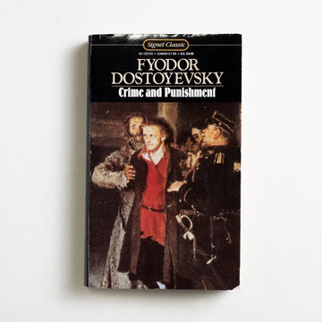 Crime and Punishment by Fyodor Dostoyevsky, Signet Classic, Paperback from A GOOD USED BOOK.