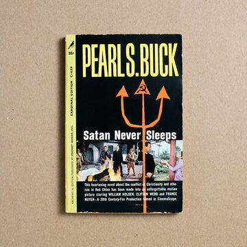 Satan Never Sleeps by Pearl S. Buck, Pocket Books, Paperback from A GOOD USED BOOK.