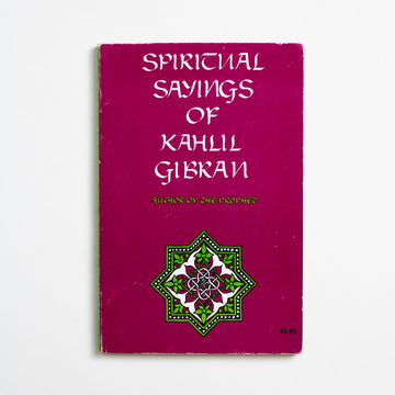 Spiritual Sayings of Kahlil Gibran edited by Anthony Rizcallah Ferris, Citadel Press, Trade Softcover from A GOOD USED BOOK.  1976 No Stated Printing Non-Fiction Poetry