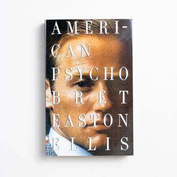 American Psycho by Bret Easton Ellis, Vintage Contemporaries, Trade Softcover from A GOOD USED BOOK.  1991 7th Printing Literature