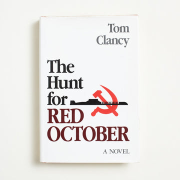 The Hunt for Red October by Tom Clancy, Naval Institute Press, Hardcover w. Dust Jacket from A GOOD USED BOOK. Tom Clancy's debut novel,