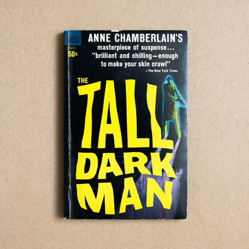 The Tall Dark Man by Anne Chamberlain, Dell Publishing, Paperback from A GOOD USED BOOK.