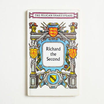 Richard the Second by William Shakespeare, Pelican Books, Paperback from A GOOD USED BOOK.  1982 No Stated Printing Classics